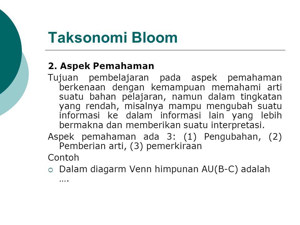 Taksonomi Bloom 2. Aspek Pemahaman