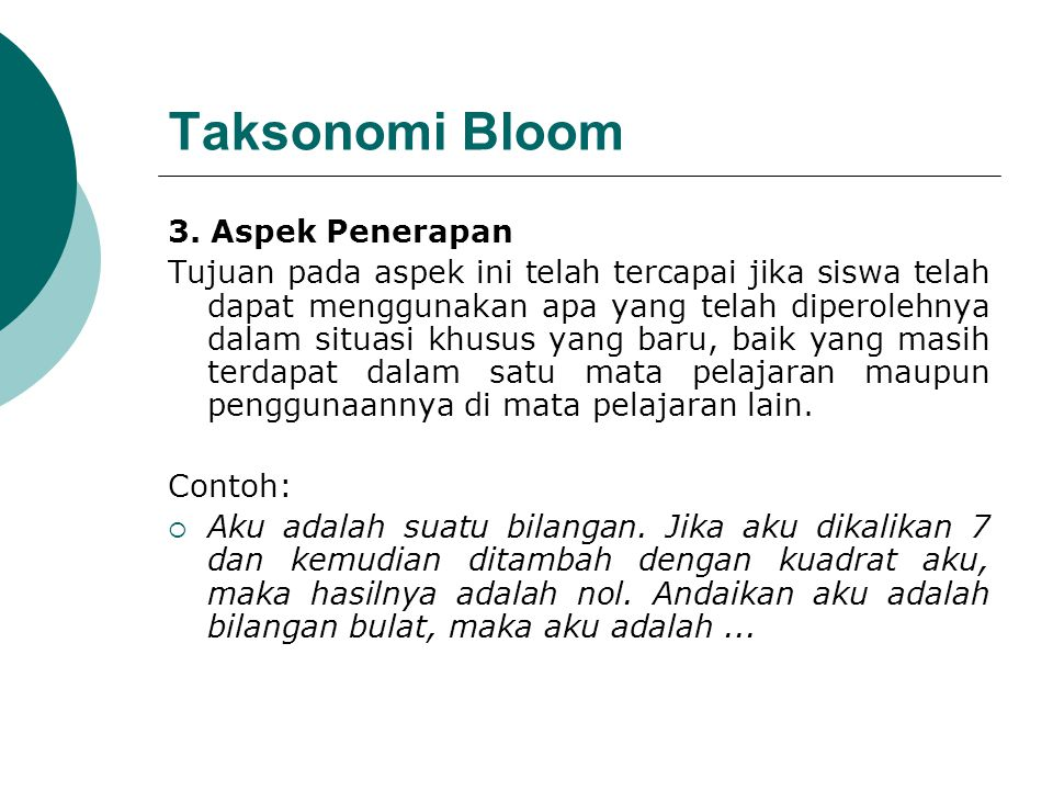 Taksonomi Bloom 3. Aspek Penerapan