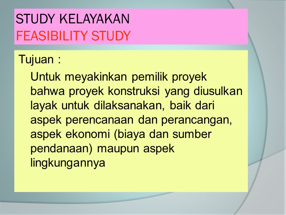 STUDY KELAYAKAN FEASIBILITY STUDY