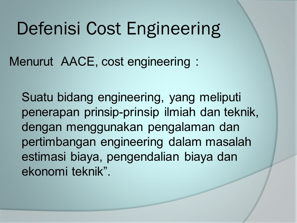 Defenisi Cost Engineering