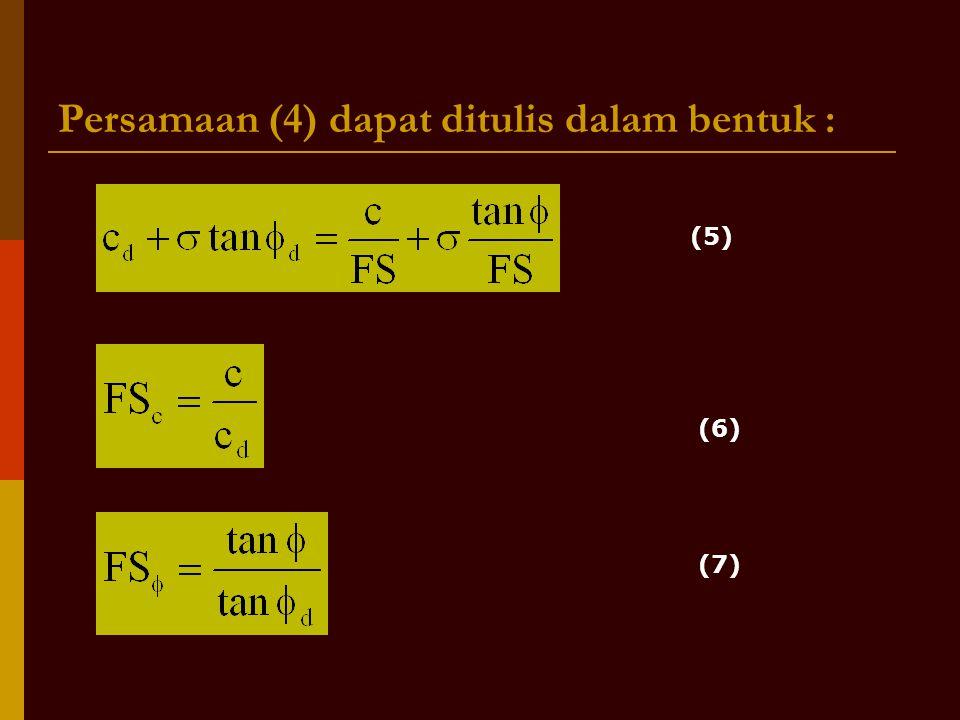 Persamaan (4) dapat ditulis dalam bentuk :