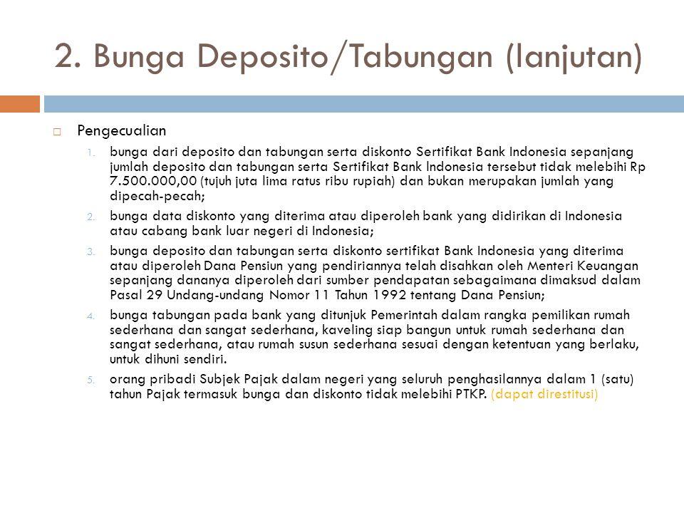 2. Bunga Deposito/Tabungan (lanjutan)