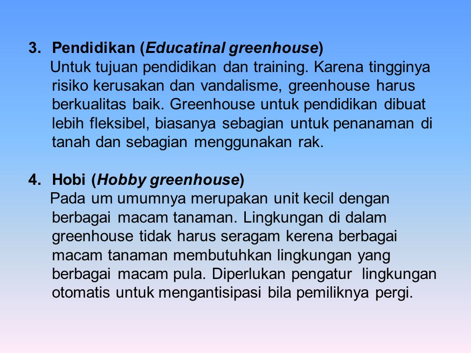 Pendidikan (Educatinal greenhouse)