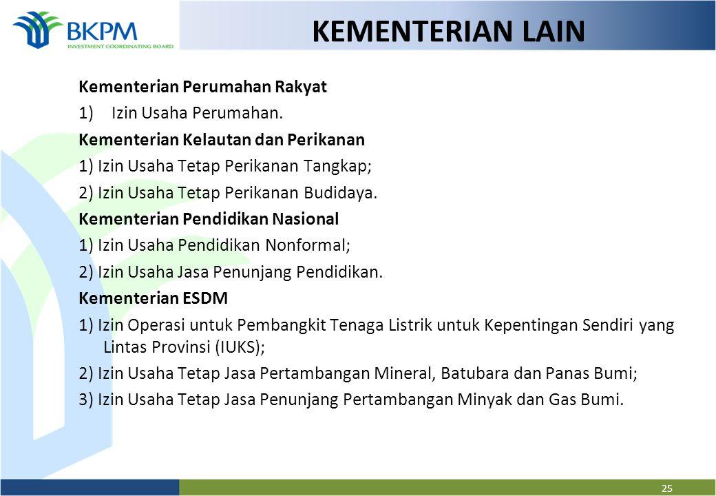 KEMENTERIAN LAIN Kementerian Perumahan Rakyat Izin Usaha Perumahan.