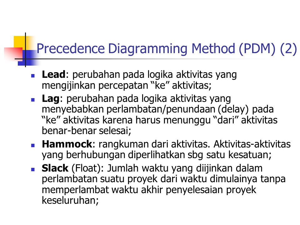 Precedence Diagramming Method (PDM) (2)