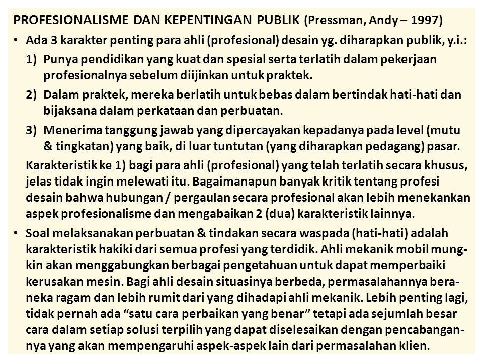 PROFESIONALISME DAN KEPENTINGAN PUBLIK (Pressman, Andy – 1997)