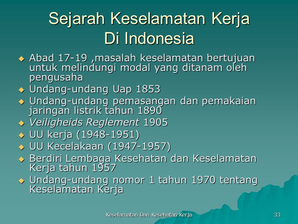 Sejarah Keselamatan Kerja Di Indonesia