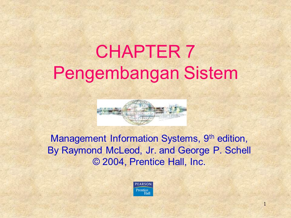 CHAPTER 7 Pengembangan Sistem