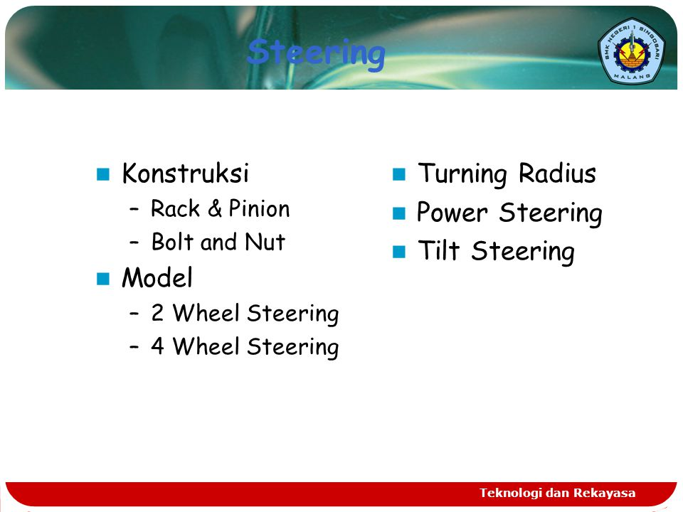 Steering Konstruksi Model Turning Radius Power Steering Tilt Steering
