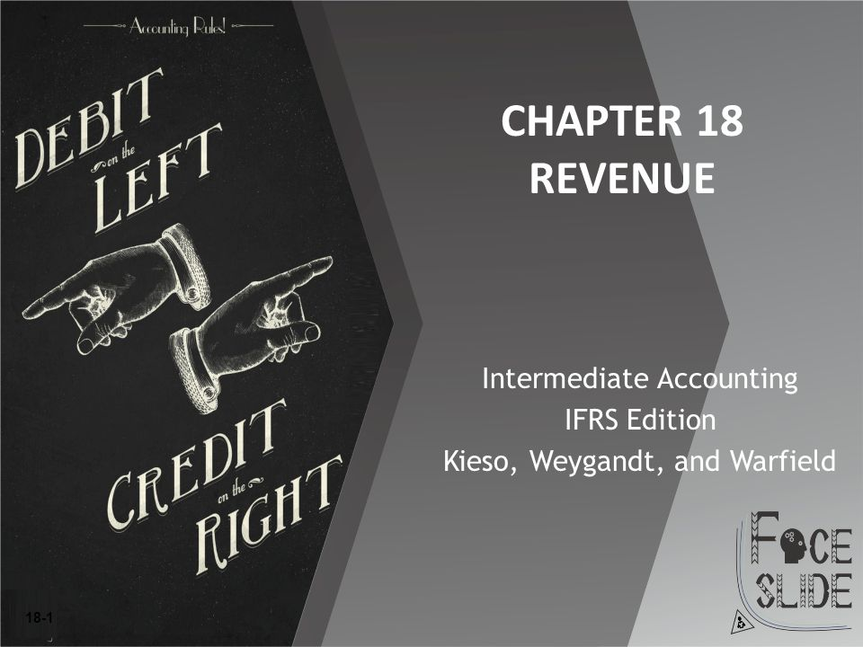 CHAPTER 18 REVENUE Intermediate Accounting IFRS Edition