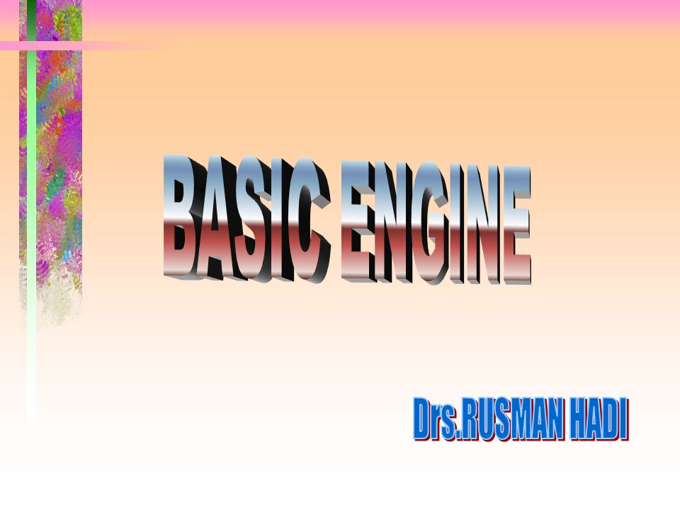 BASIC ENGINE Drs.RUSMAN HADI