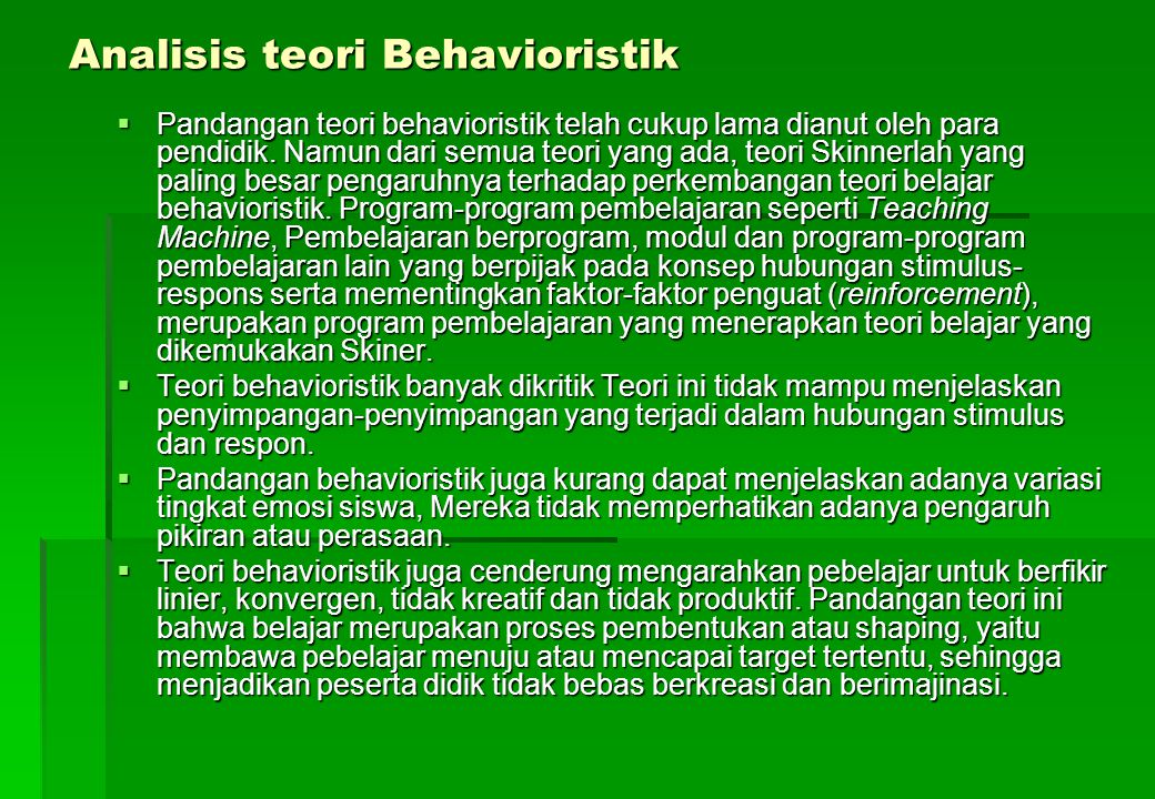 Analisis teori Behavioristik