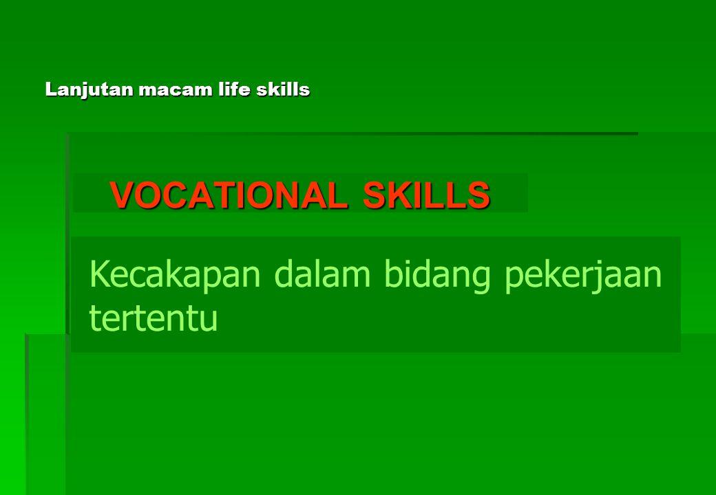 Lanjutan macam life skills