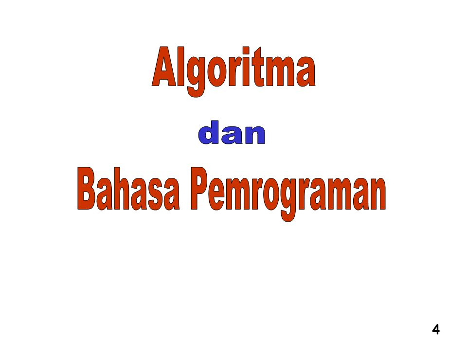 Algoritma dan Bahasa Pemrograman