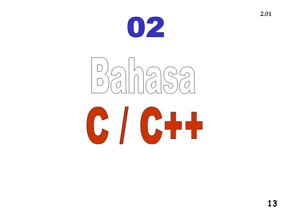 2.01 02 Bahasa C / C++ 1 13