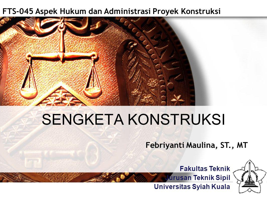 FTS-045 Aspek Hukum dan Administrasi Proyek Konstruksi