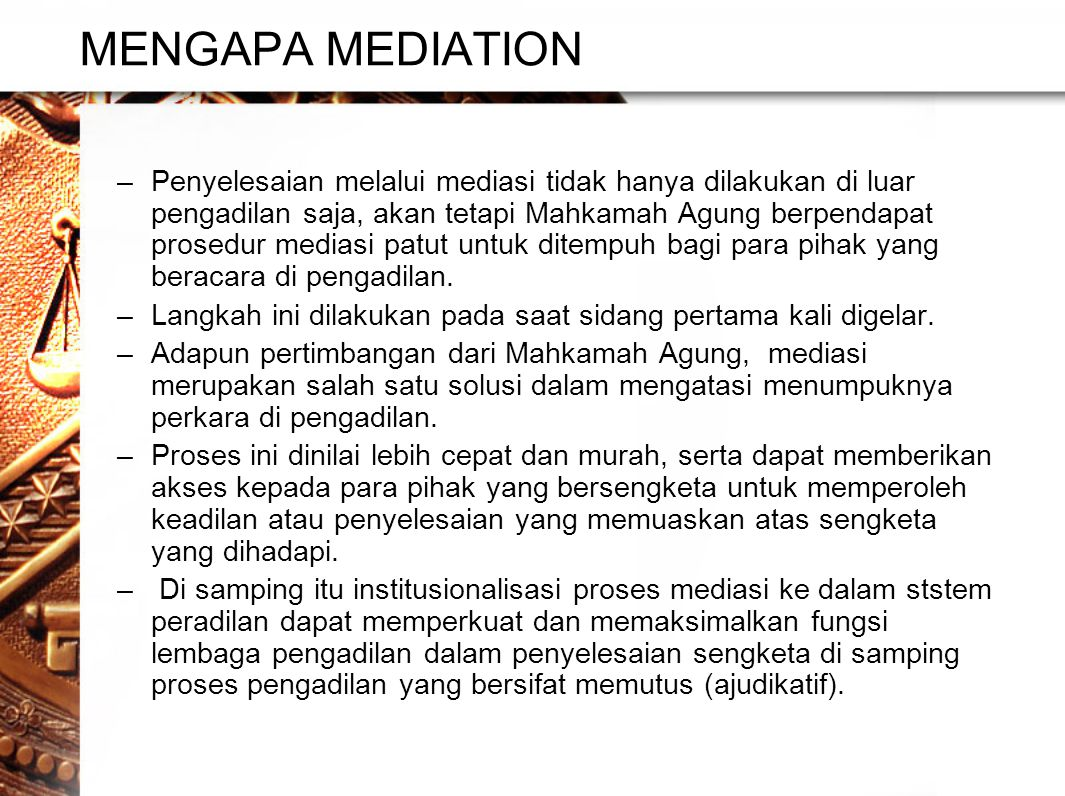 MENGAPA MEDIATION