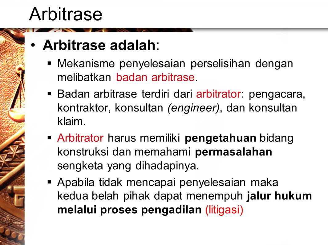 Arbitrase Arbitrase adalah: