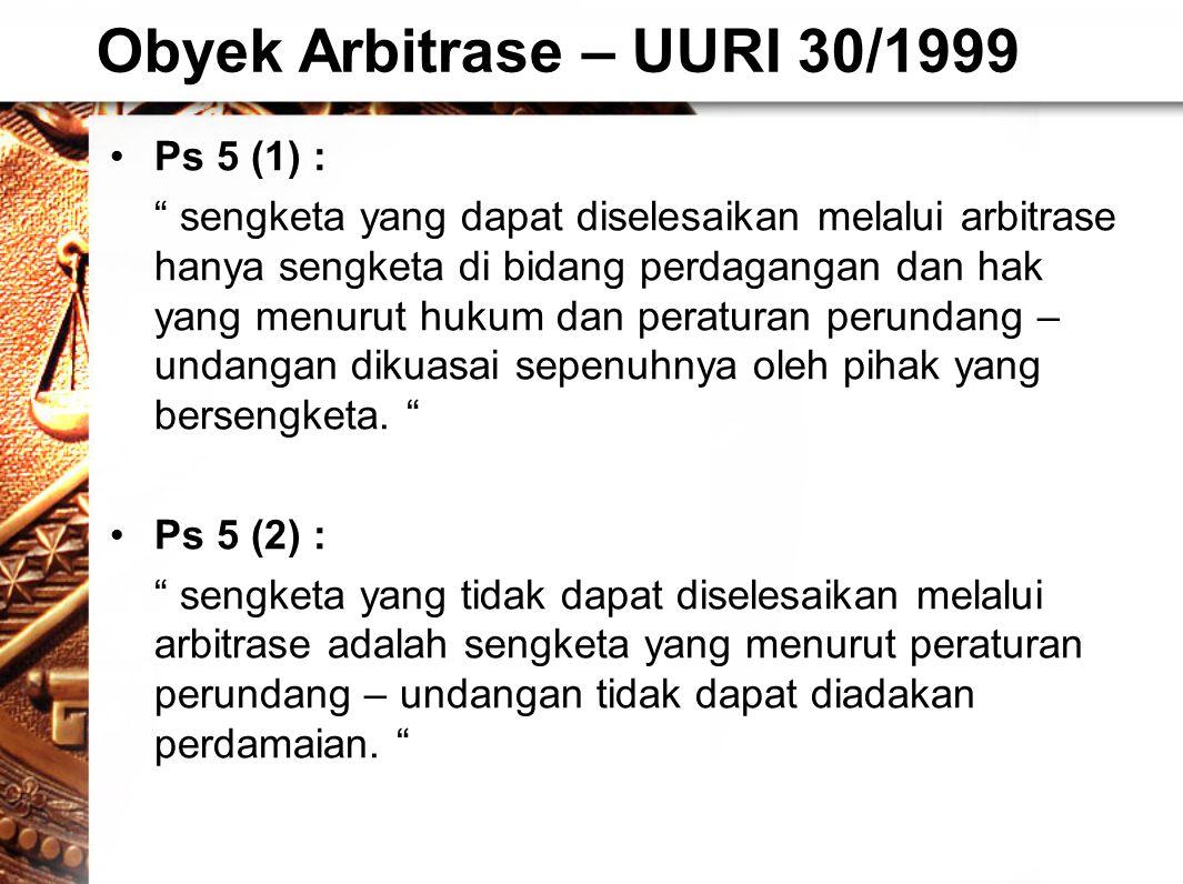 Obyek Arbitrase – UURI 30/1999