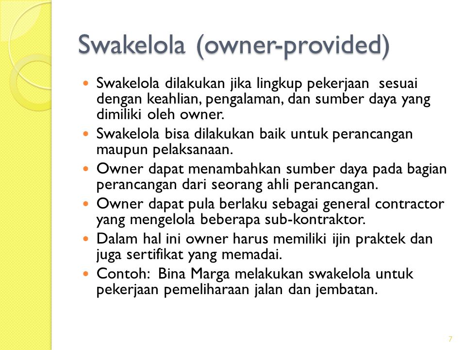 Swakelola (owner-provided)