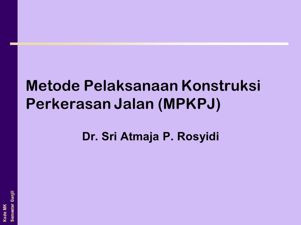 Metode Pelaksanaan Konstruksi Perkerasan Jalan (MPKPJ)