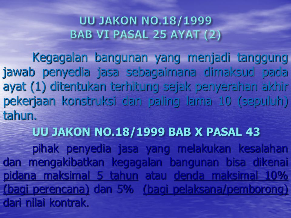 UU JAKON NO.18/1999 BAB VI PASAL 25 AYAT (2)