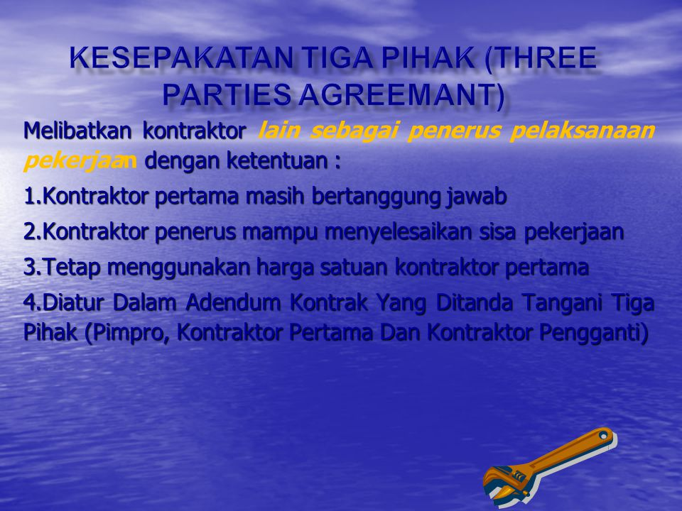 KESEPAKATAN TIGA PIHAK (THREE PARTIES AGREEMANT)