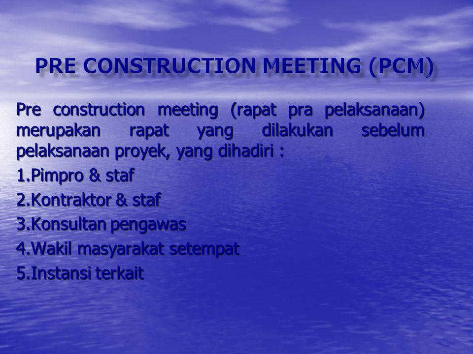 Pre construction meeting (pcm)
