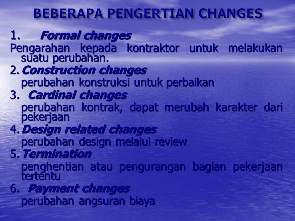 BEBERAPA PENGERTIAN CHANGES