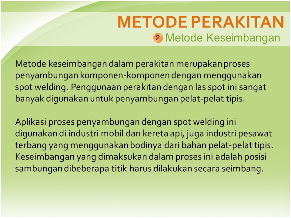 METODE PERAKITAN Metode Keseimbangan