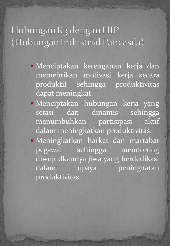 Hubungan K3 dengan HIP (Hubungan Industrial Pancasila)