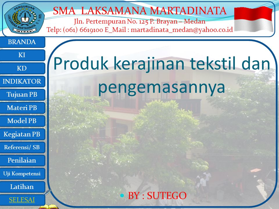 Produk kerajinan tekstil dan pengemasannya