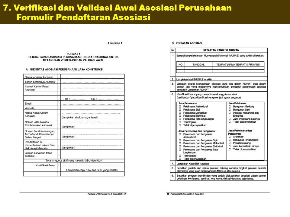7. Verifikasi dan Validasi Awal Asosiasi Perusahaan Formulir Pendaftaran Asosiasi