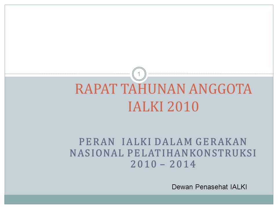 RAPAT TAHUNAN ANGGOTA IALKI 2010