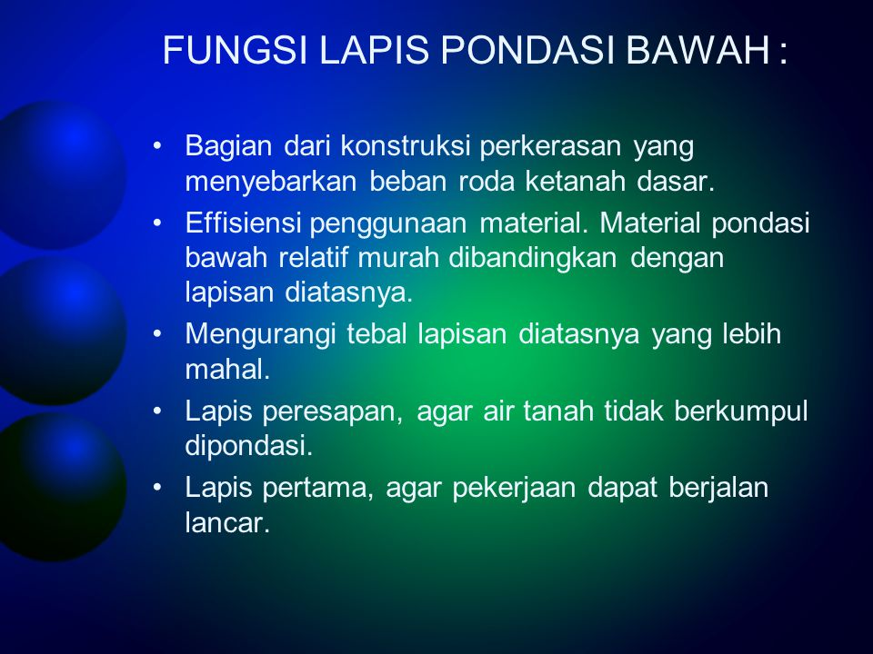 FUNGSI LAPIS PONDASI BAWAH :