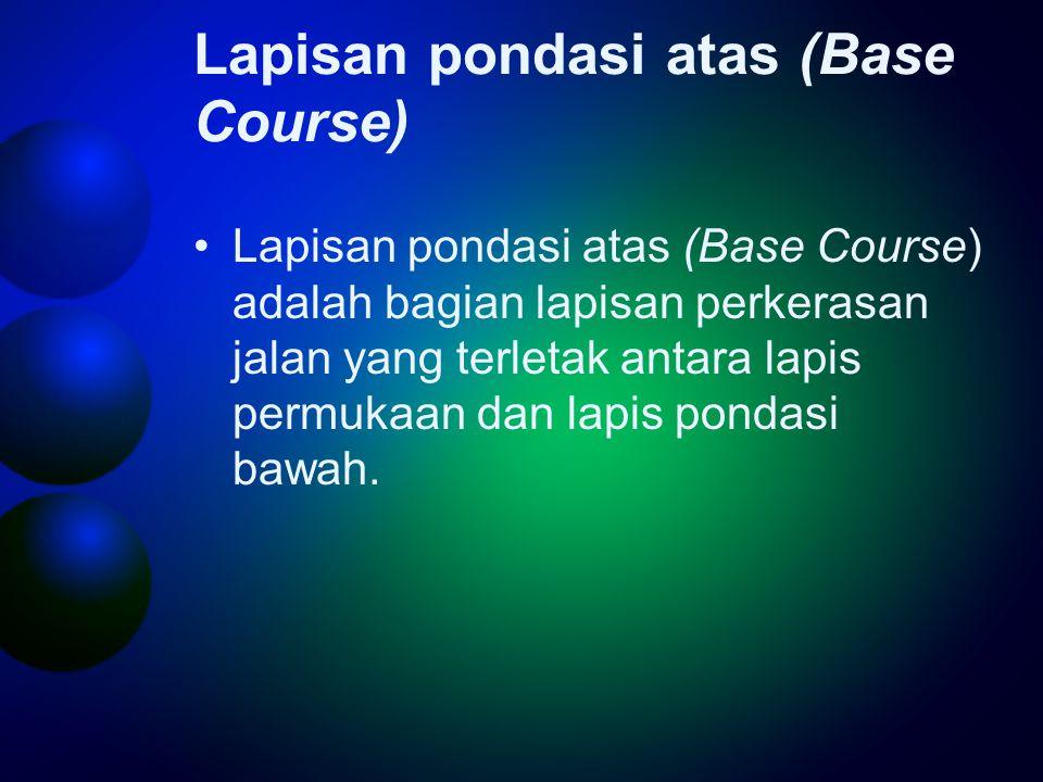 Lapisan pondasi atas (Base Course)