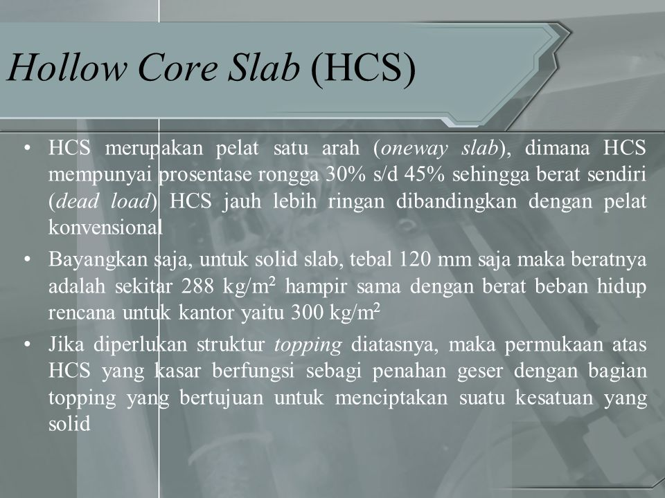 Hollow Core Slab (HCS)