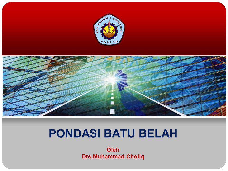 Oleh Drs.Muhammad Choliq