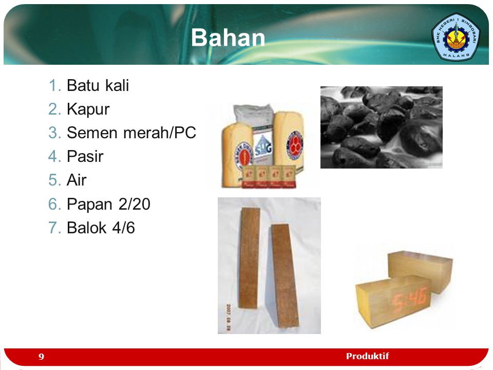 Bahan Batu kali Kapur Semen merah/PC Pasir Air Papan 2/20 Balok 4/6