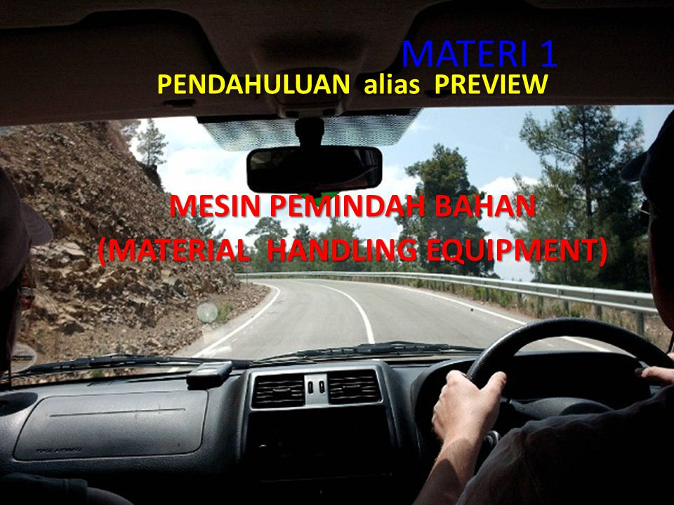 PENDAHULUAN alias PREVIEW (MATERIAL HANDLING EQUIPMENT)