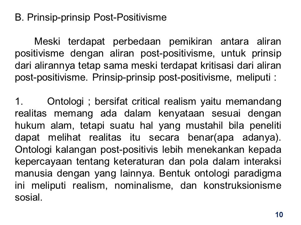 B. Prinsip-prinsip Post-Positivisme