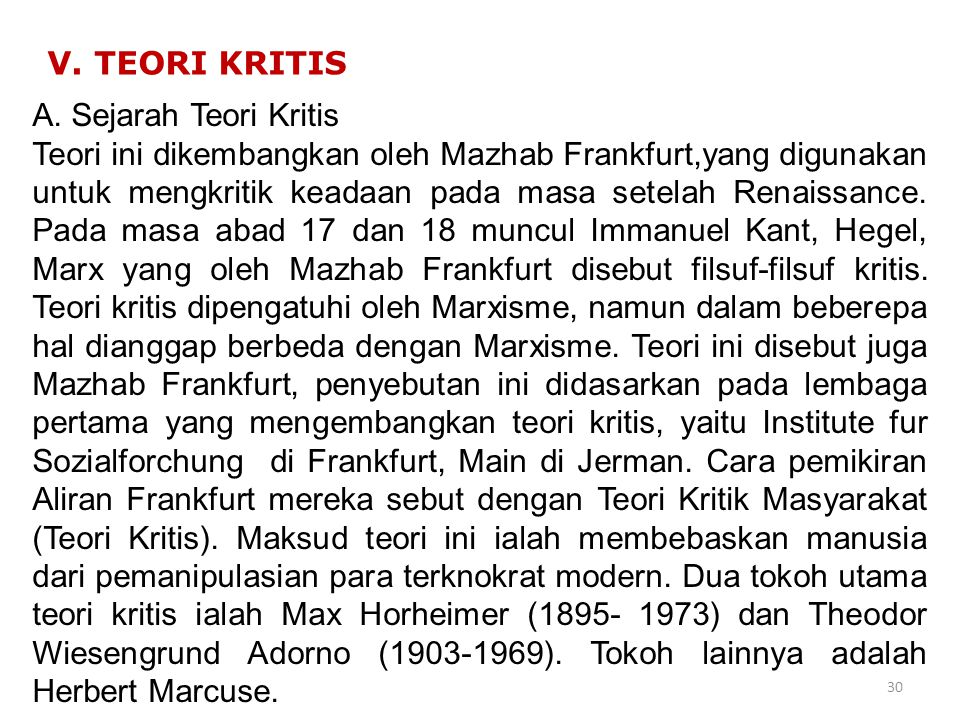 V. TEORI KRITIS A. Sejarah Teori Kritis.