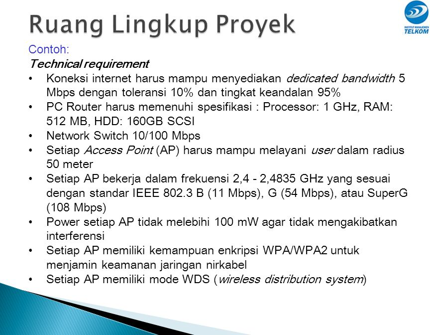 Ruang Lingkup Proyek Contoh: Technical requirement