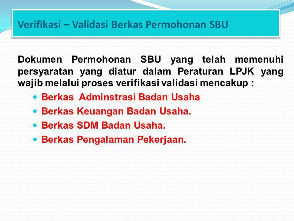 Verifikasi – Validasi Berkas Permohonan SBU