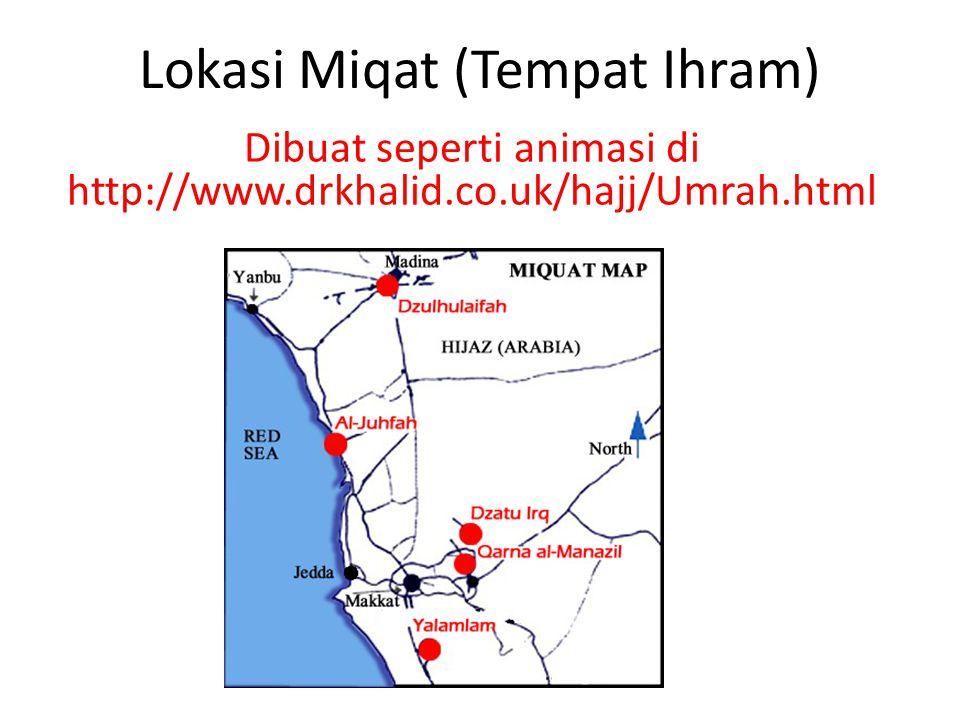 Lokasi Miqat (Tempat Ihram)