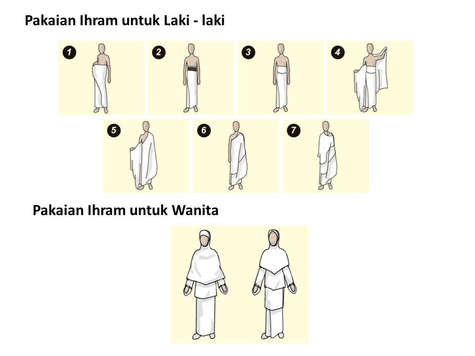 Pakaian Ihram untuk Laki - laki