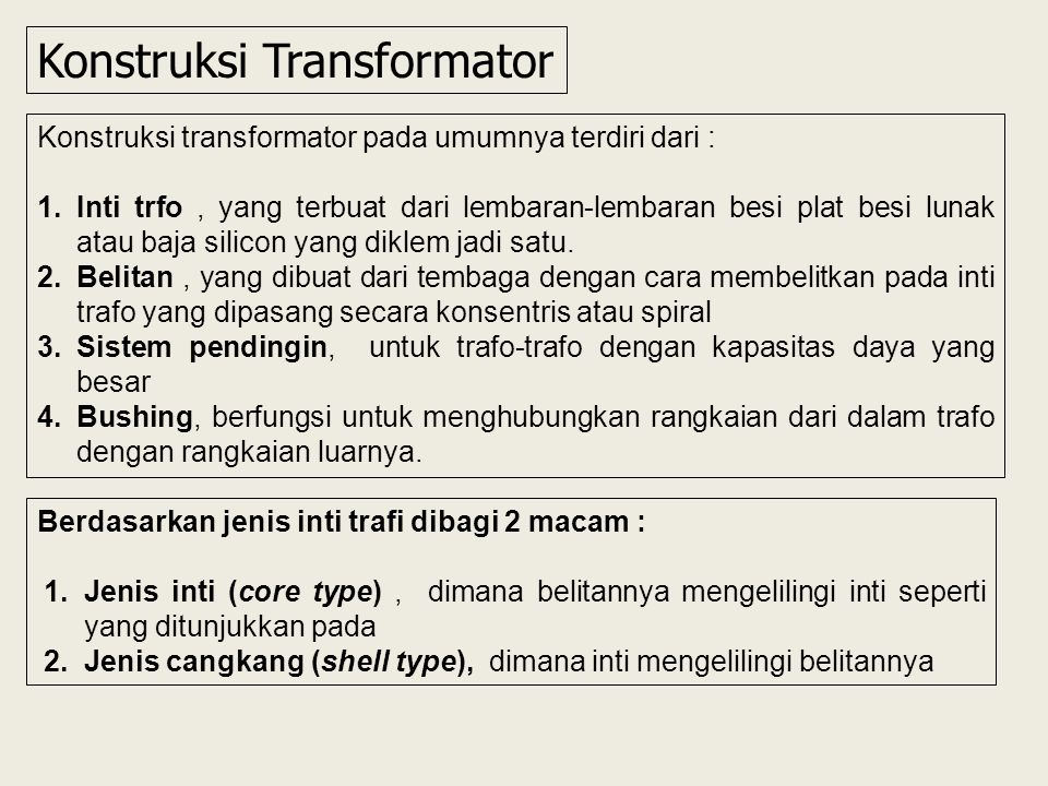 Konstruksi Transformator
