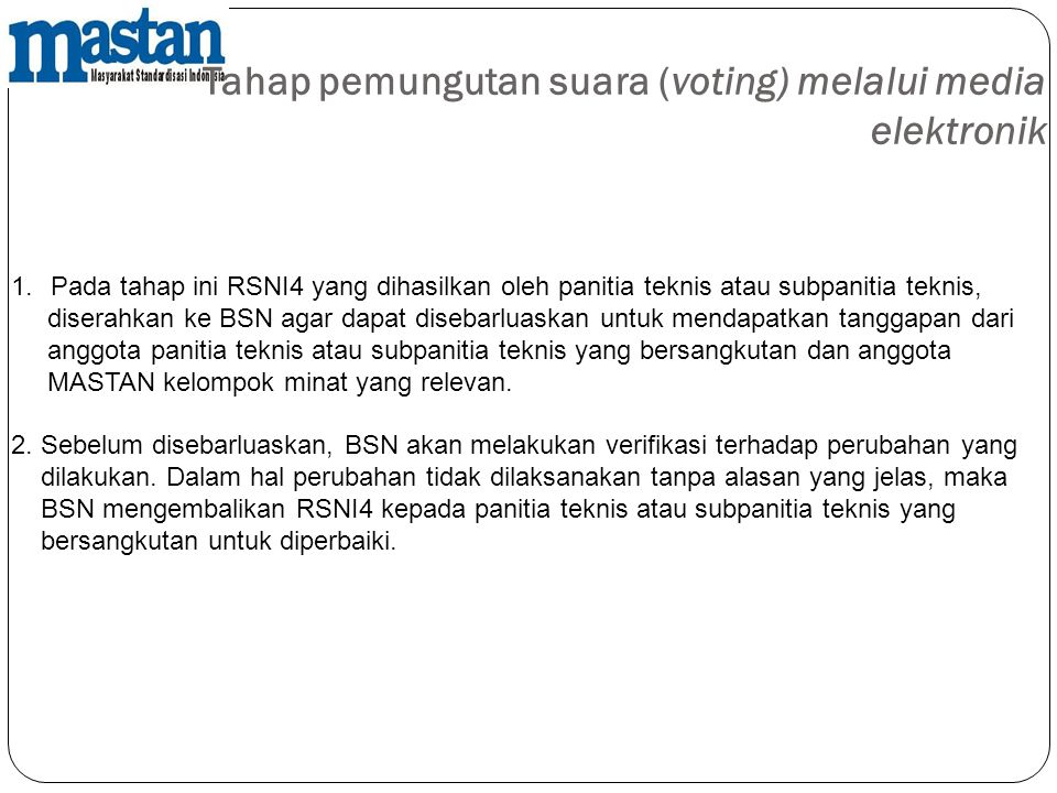 Tahap pemungutan suara (voting) melalui media elektronik