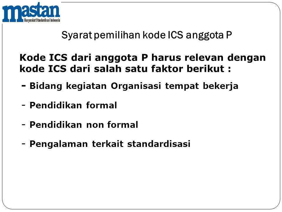 Syarat pemilihan kode ICS anggota P