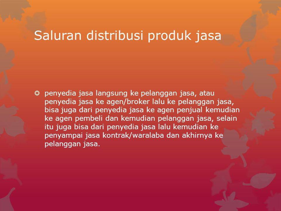 Saluran distribusi produk jasa